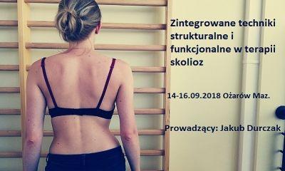 14-16.09.2018 Kurs: Zintegrowane techniki strukturalne i funkcjonalne w terapii skolioz