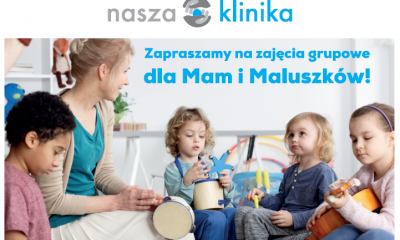 Zajęcia grupowe dla Mam i Maluszków !!